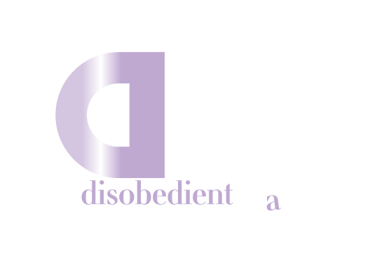 A Disobedient Way